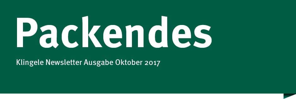 Packendes – Klingele Newsletter Ausgabe Oktober 2017