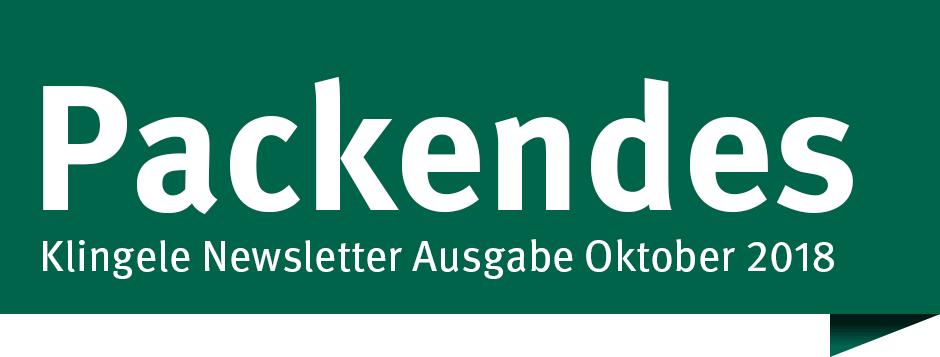 Packendes – Klingele Newsletter Ausgabe Oktober 2018